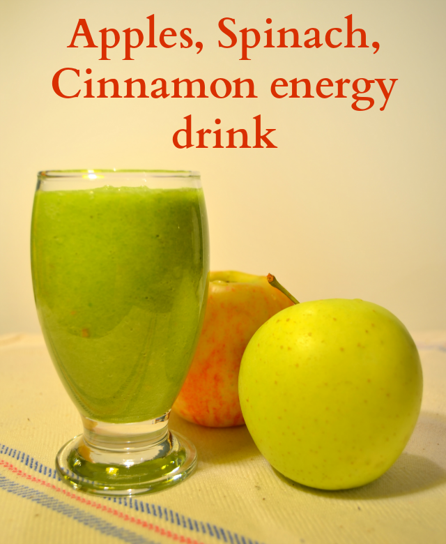 Homemade Apples, Spinach, Cinnamon energy drink