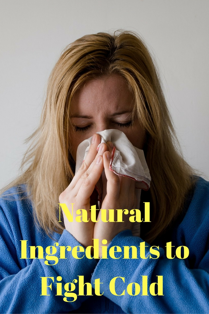Natural Ingredients to Fight Cold
