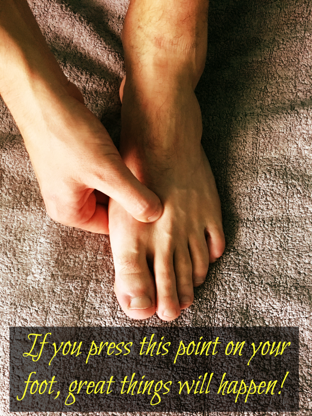 If you press this point on your foot, great things will happen in your body in a few minutes