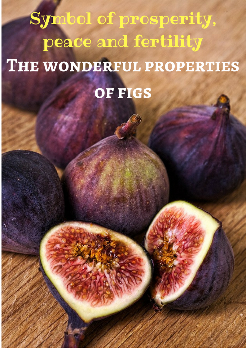 Symbol of prosperity, peace and fertility - The wonderful properties of figs