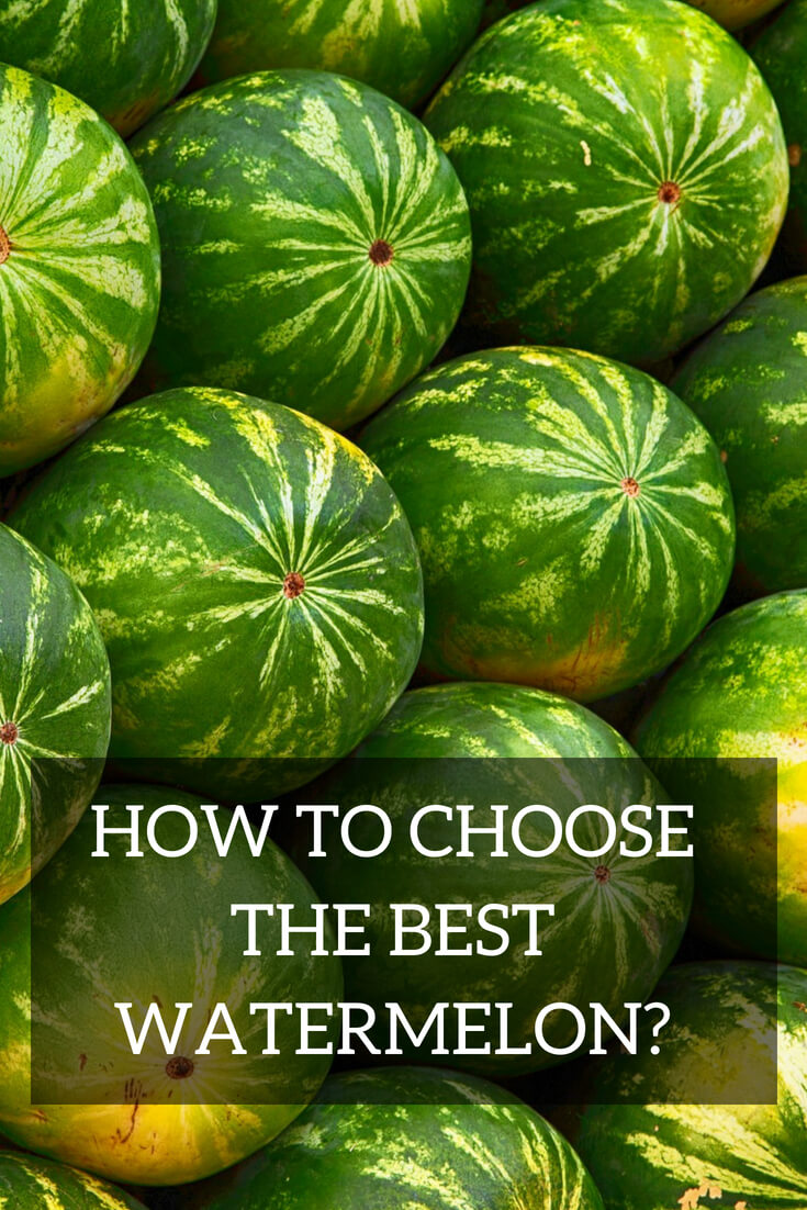 How to choose the best watermelon?