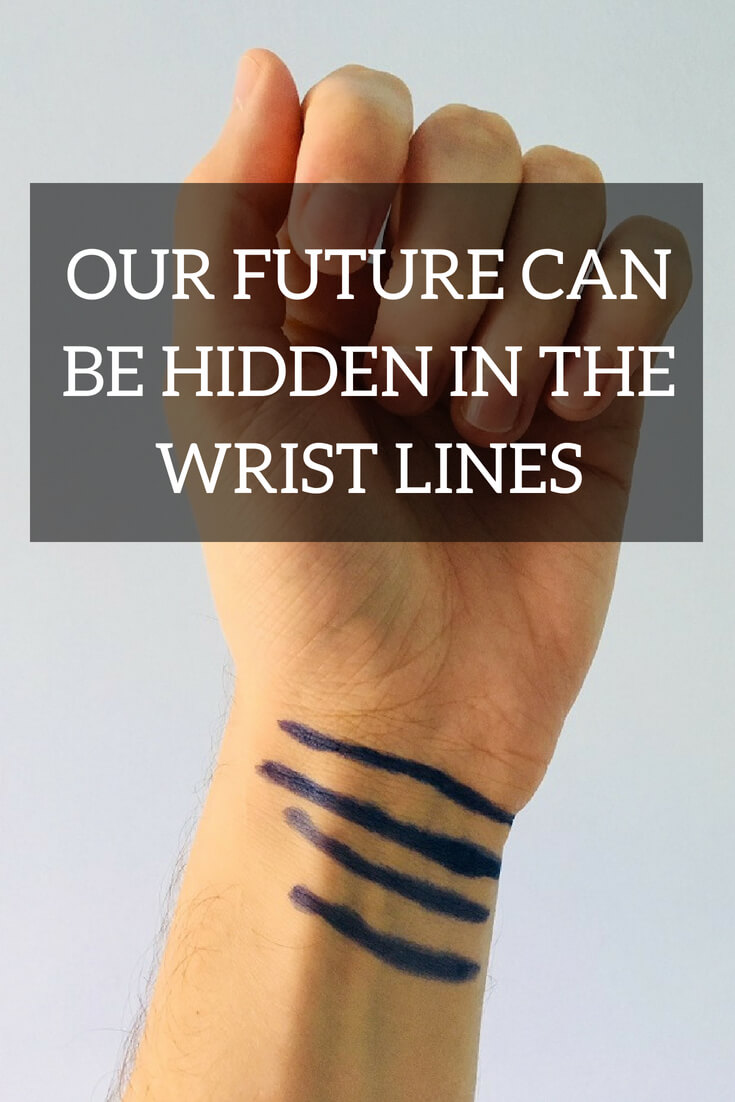 Our future can be hidden in the wrist lines