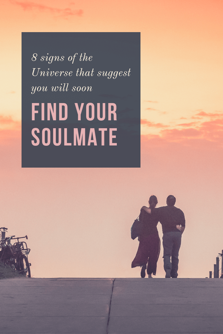 8 signs of the Universe that suggest you will soon find your soulmate
